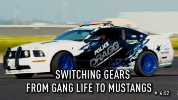 Switching Gears from Gang Life to Mustangs
